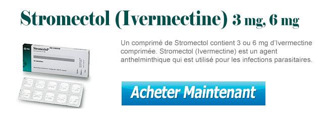 Acheter Stromectol 3 mg, 6 mg sans ordonnance